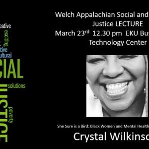 The 2018 Welch Appalachian Social and Economic Justice Lecture Series will prese
